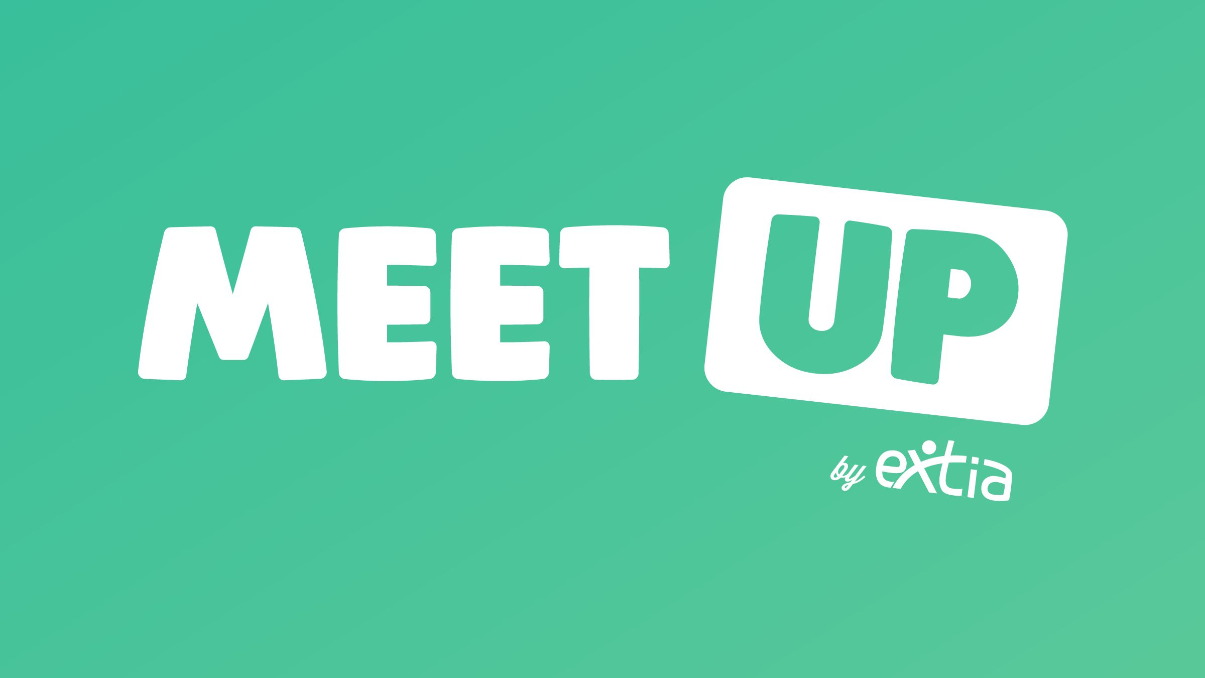 Meetup by Extia Ouest