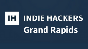 Photo for Indie Hackers Grand Rapids // Meetup #4 September 12 2019