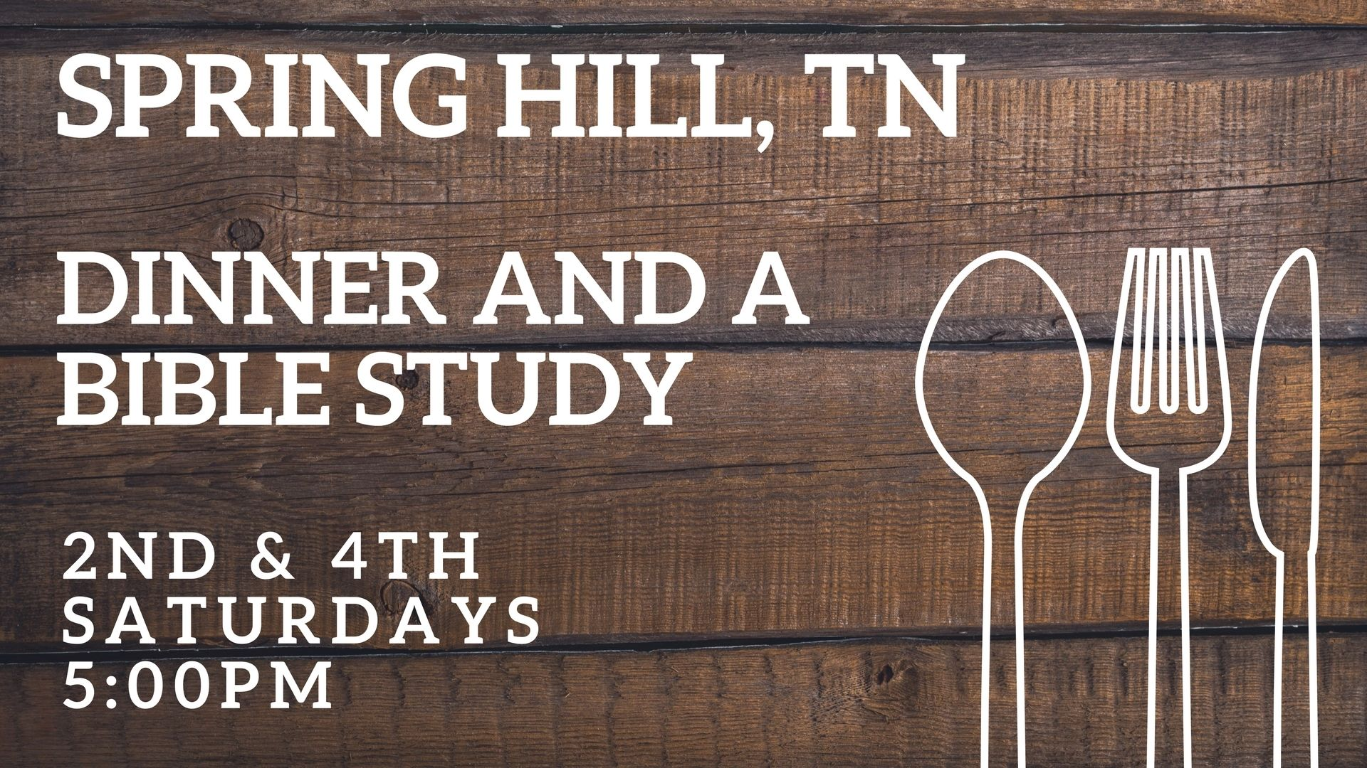 Spring Hill: Dinner and a Bible study