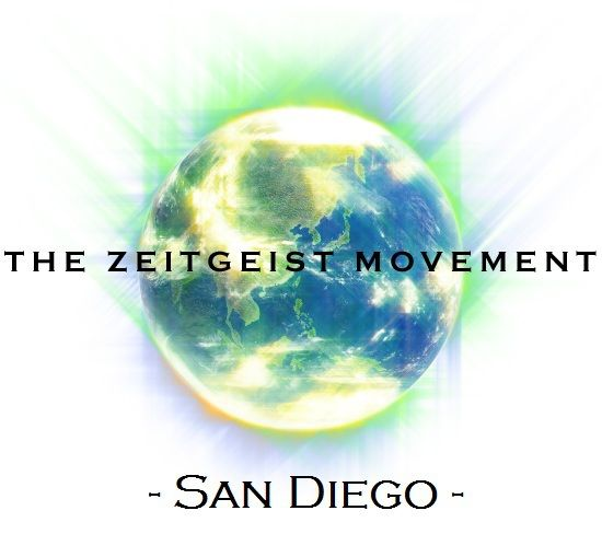 The Zeitgeist Movement - San Diego