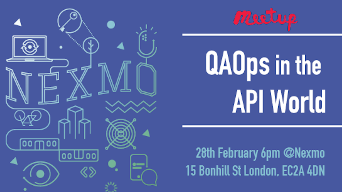 QAOps in the API World at Nexmo