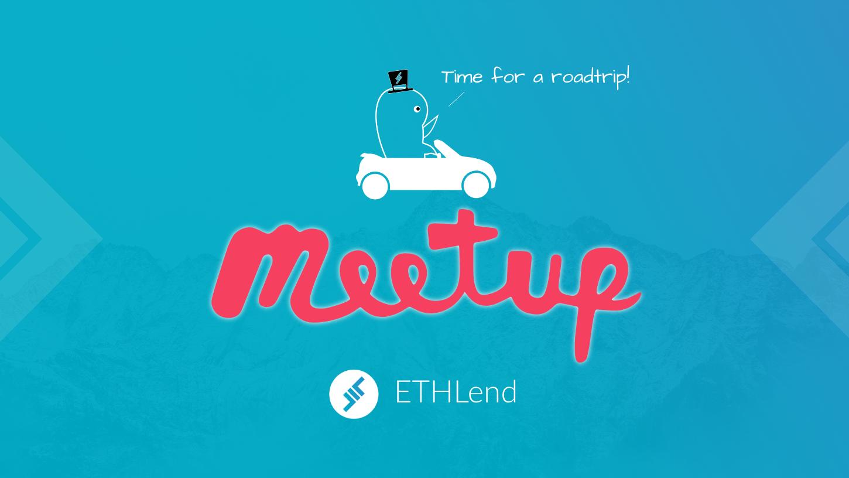 ETHLend Roadshow MeetUp's