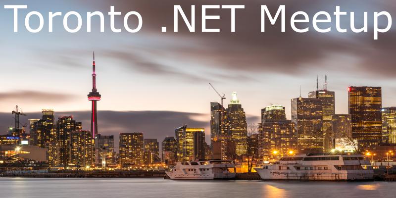 Toronto .NET Meetup