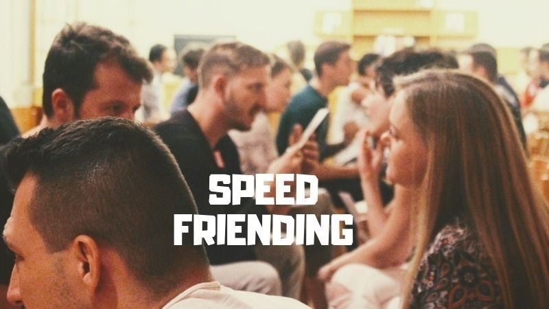 ⭐ Speed Friending
