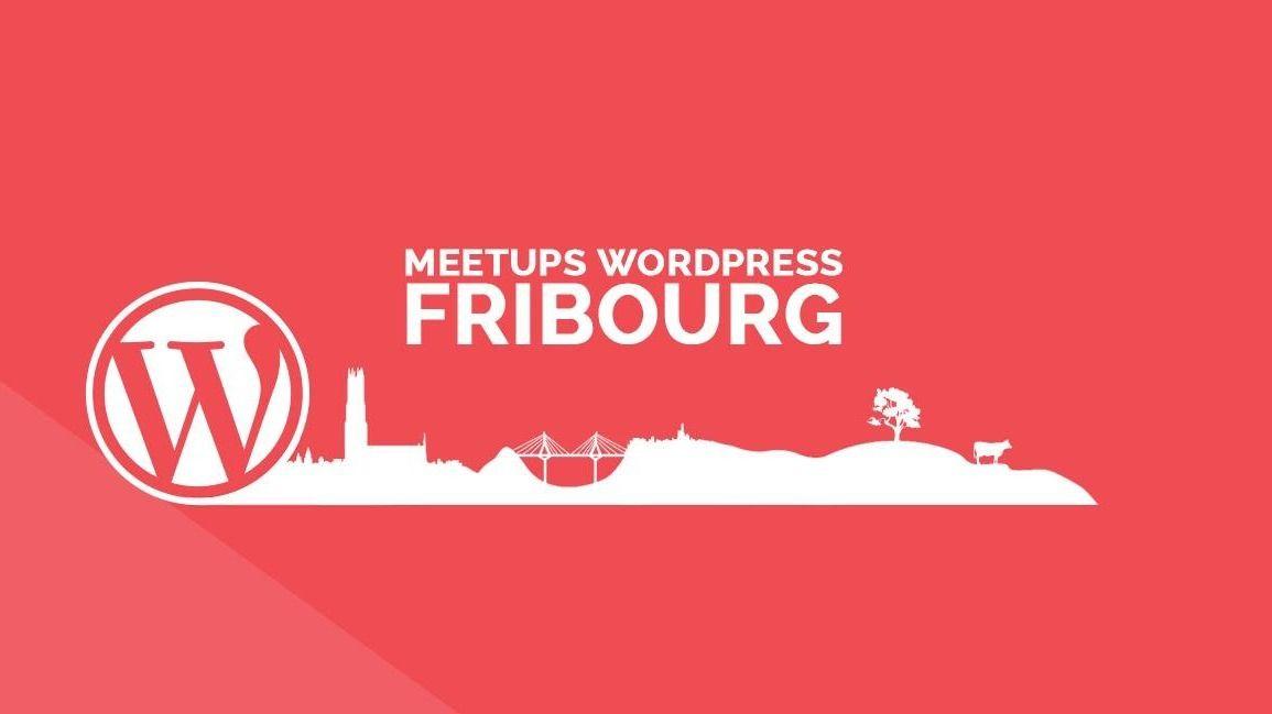 Fribourg WordPress Meetup