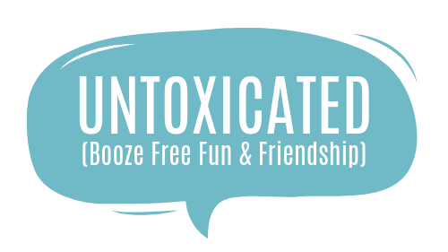 Untoxicated (Booze Free Fun and Friendship)