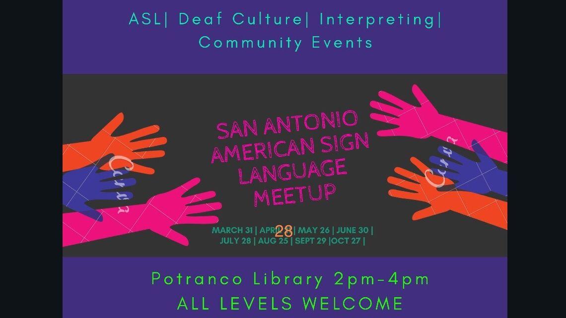 Past Events | San Antonio American Sign Language (ASL) Meetup (San