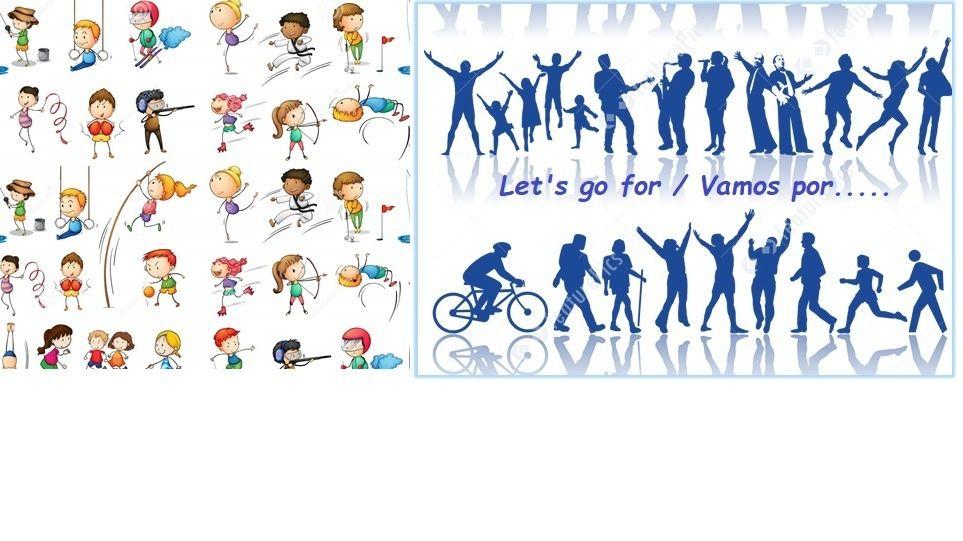 Let's go for/vamos por...