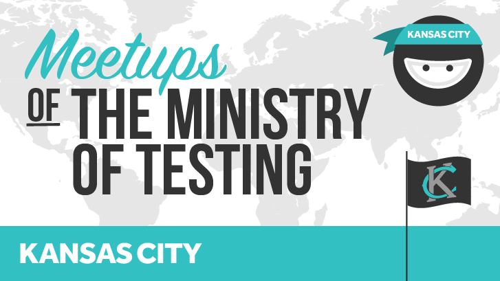 Ministry of Testing Kansas City