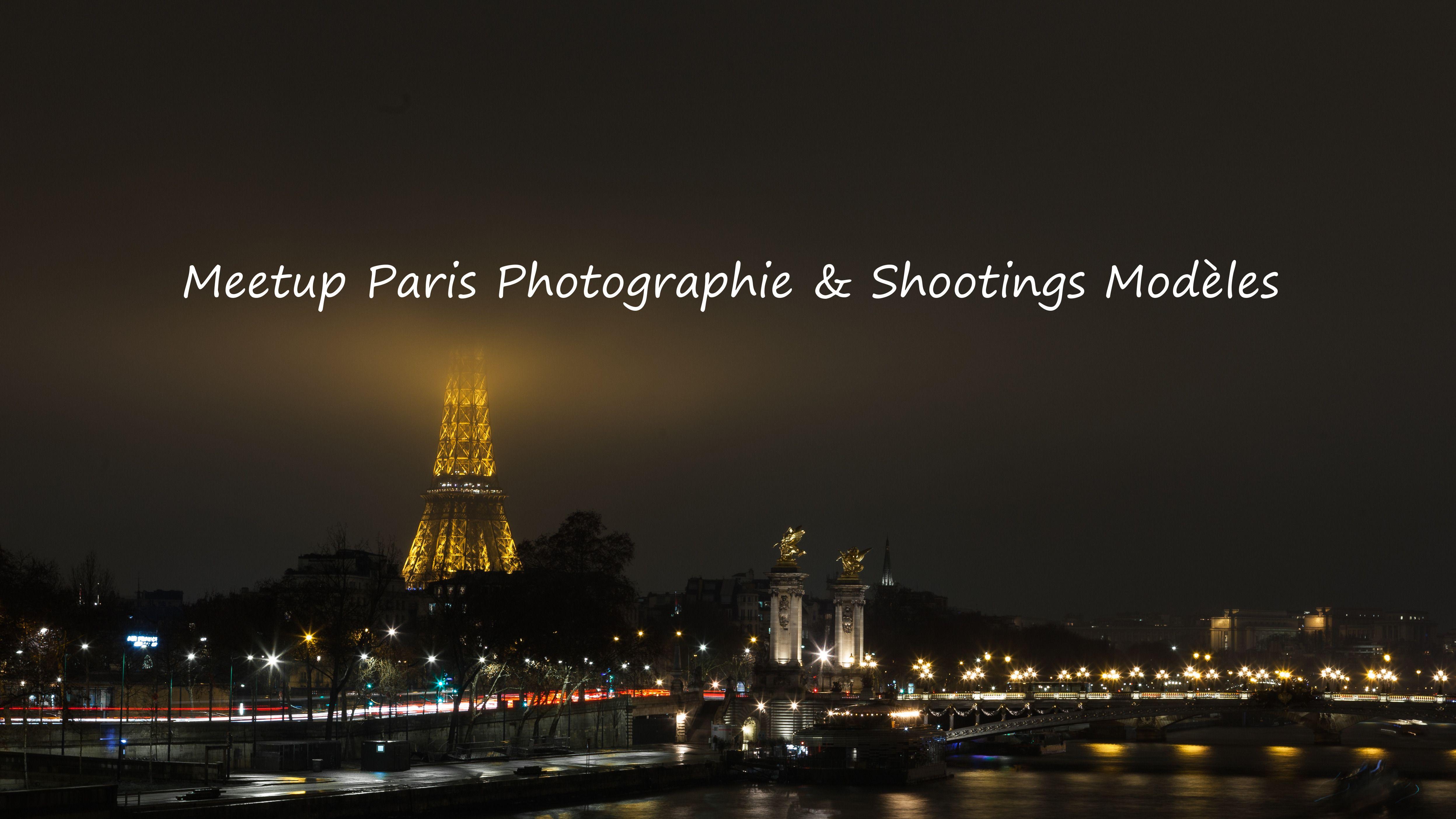 Meetup Paris Photographie & Shootings Modèles