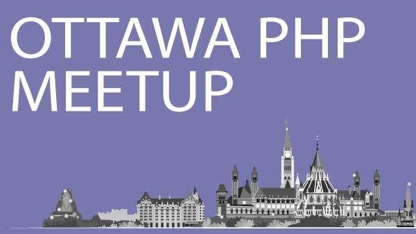 Ottawa PHP Meetup