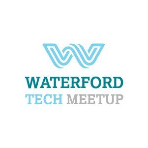 Waterford Tech Meetup
