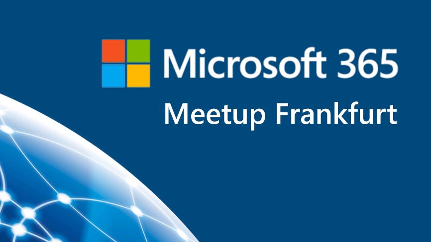 Microsoft 365 Meetup Raum Frankfurt