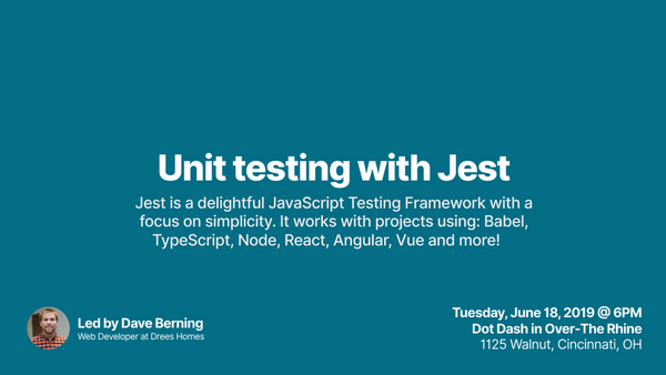 Unit Testing Your Javascript with Jest | Meetup