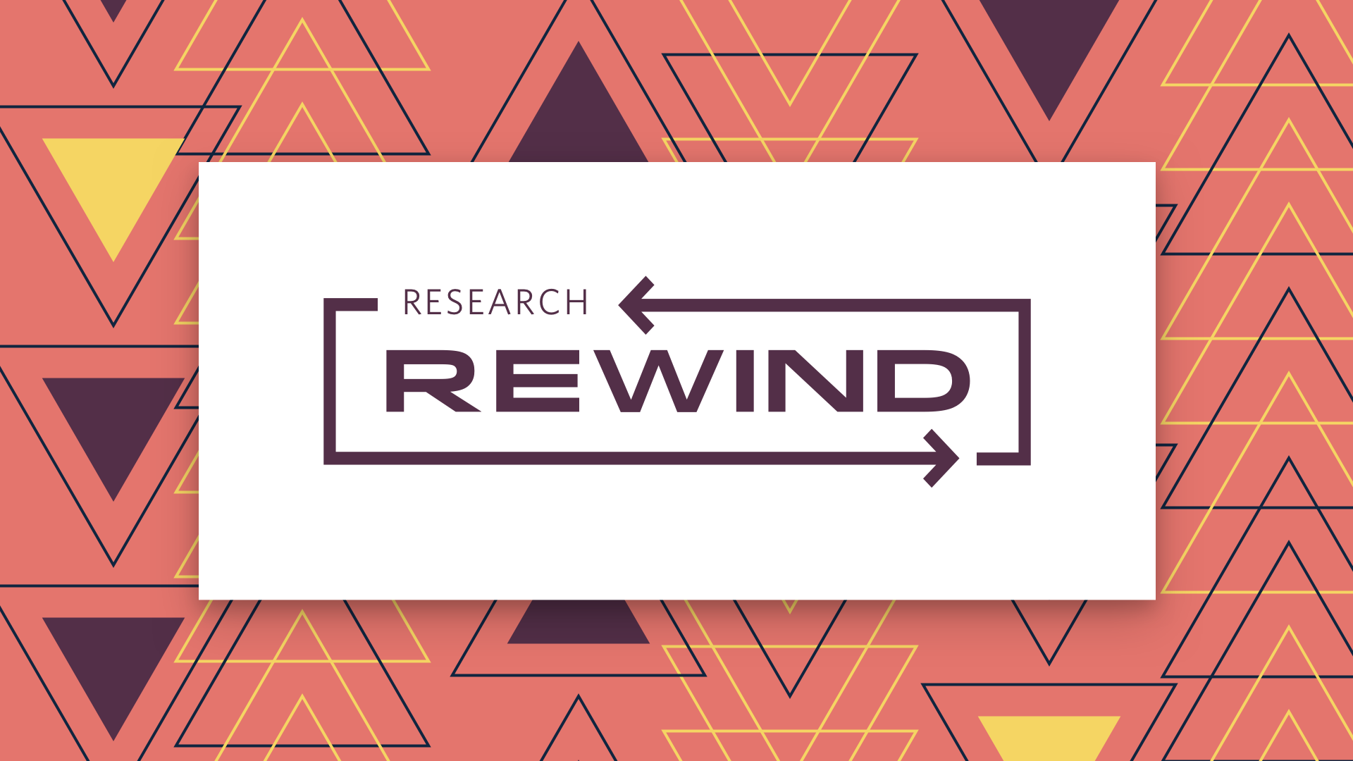 Research Rewind