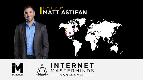 Upcoming events | Internet Masterminds Vancouver | Business Networking (Vancouver, BC)