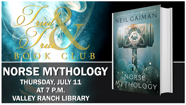 Tried and True Book Group Discusses Norse Mythology by Neil