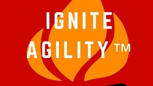 Ignite Agility