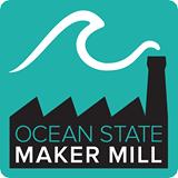 Ocean State Maker Mill