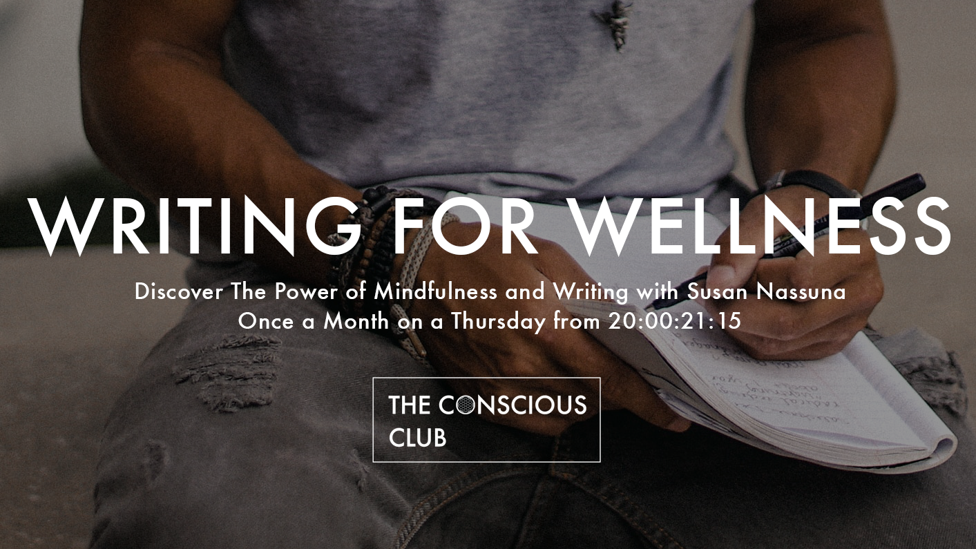 Writing For Wellness ๑ The Power of Mindfulness & Writing