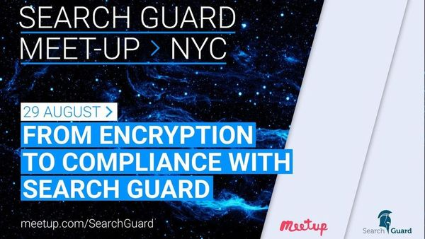 Search Guard: Security for Elasticsearch (New York, NY) | Meetup