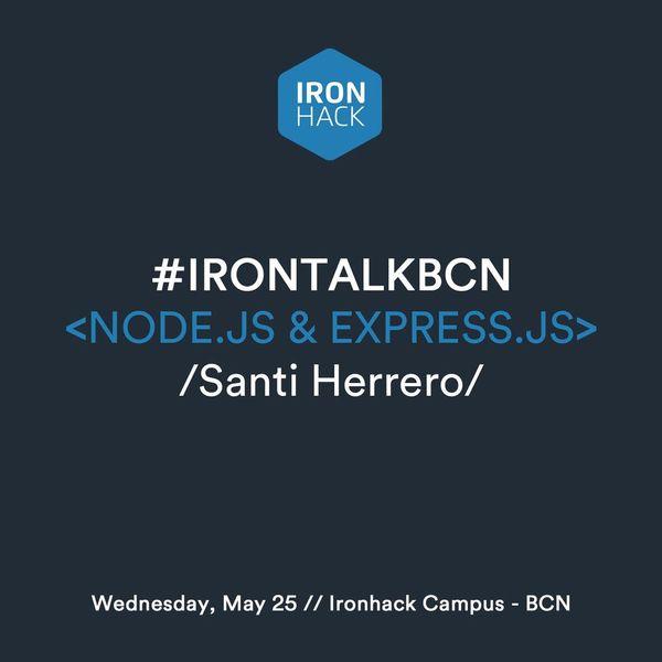 NODE JS & EXPRESS JS - IRONTALK - Barcinno