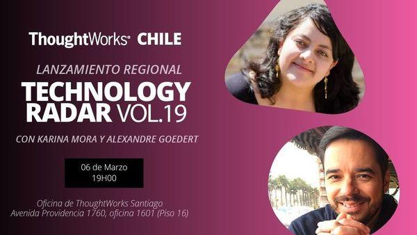 Technology Radar Vol 19 Lanzamiento Chile | Meetup