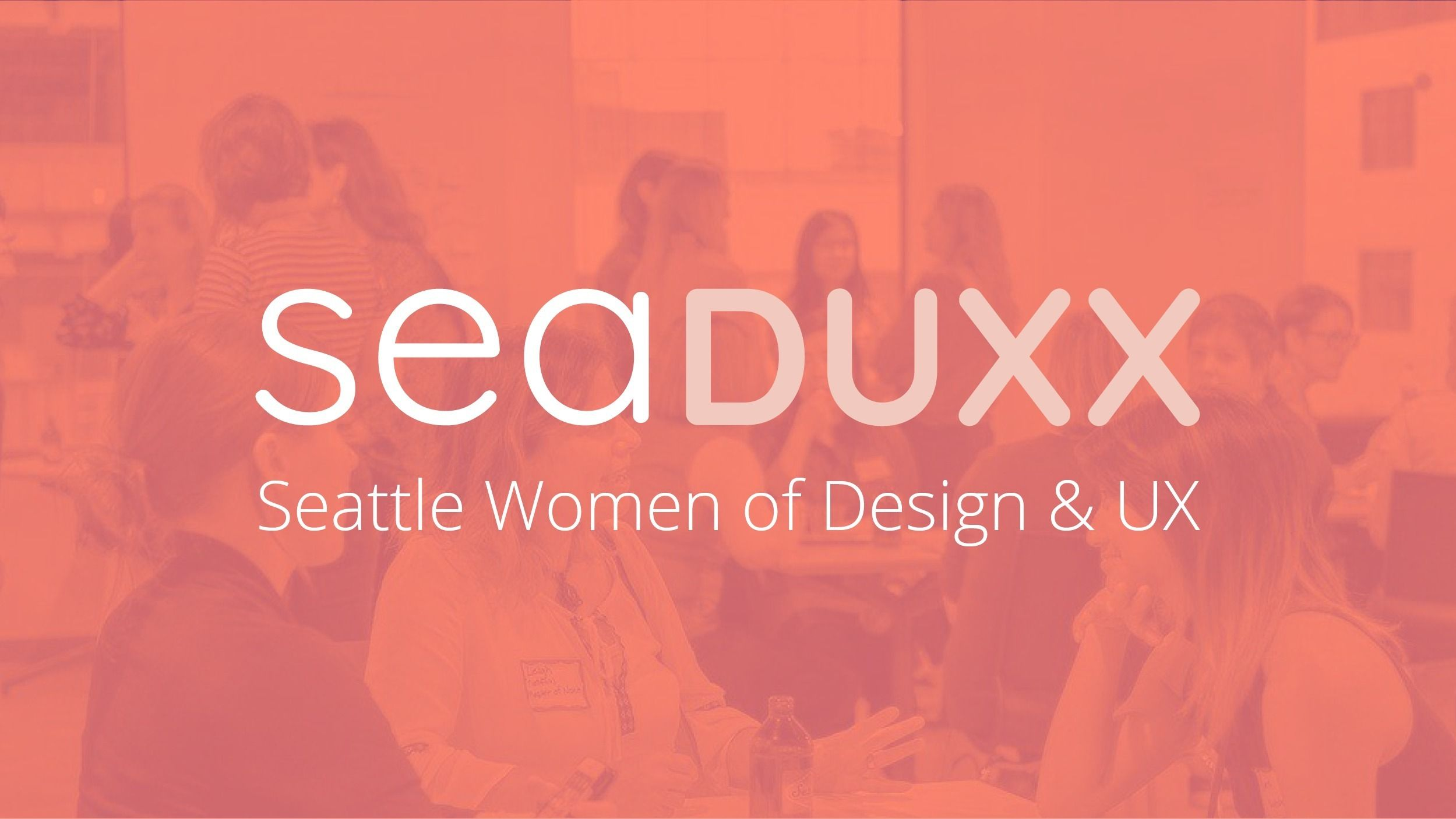 seaDUXX: Seattle Women of Design and UX