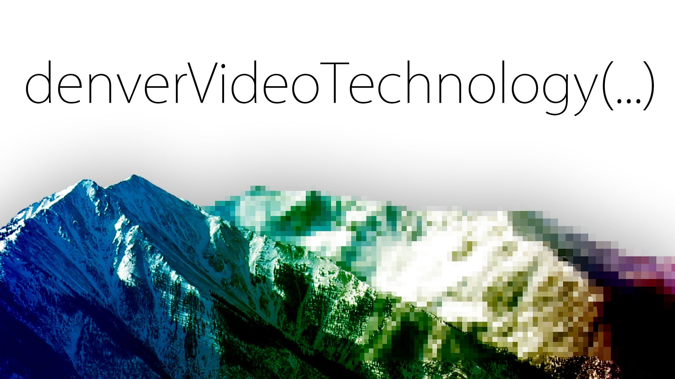 Denver Video Technology