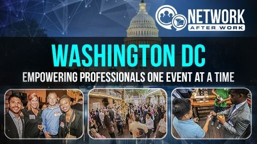 Network After Work - Washington DC Networking Events