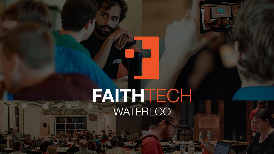 FaithTech Waterloo Weekly Community