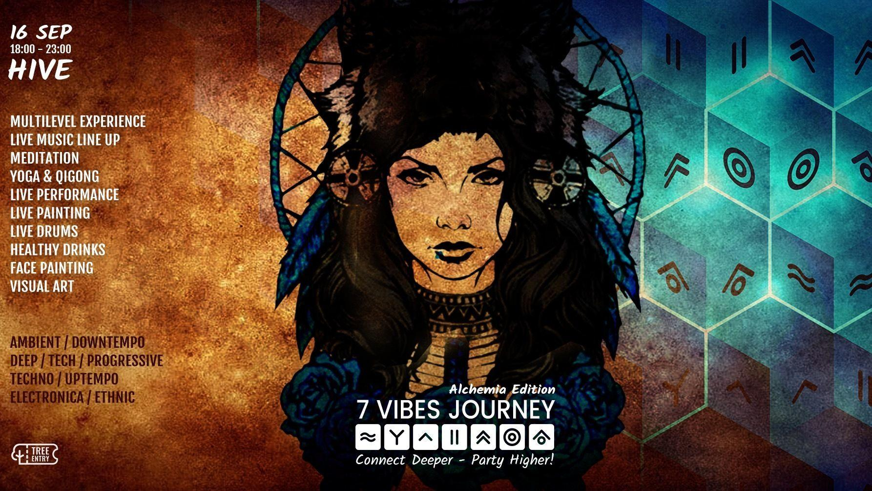 7 Vibes Journey   Hive (Sold-Out)