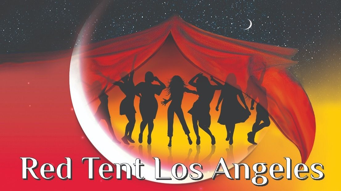 Red Tent Los Angeles - for Women