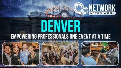 Network After Work - Denver Networking Events