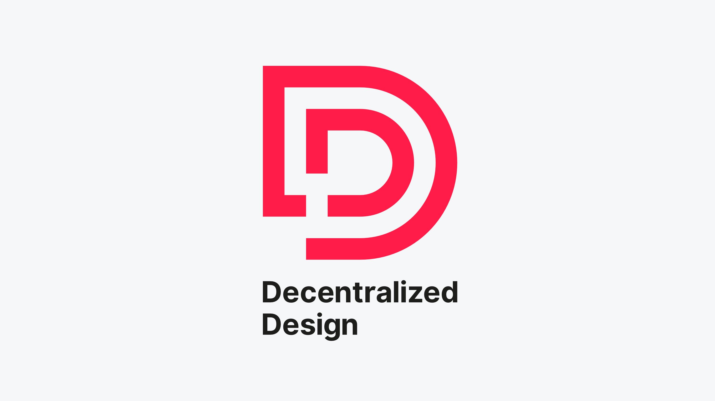 Decentralized Design