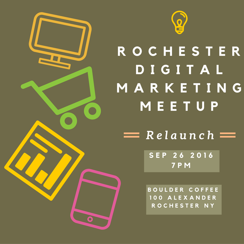 Rochester Digital Marketing Meetup