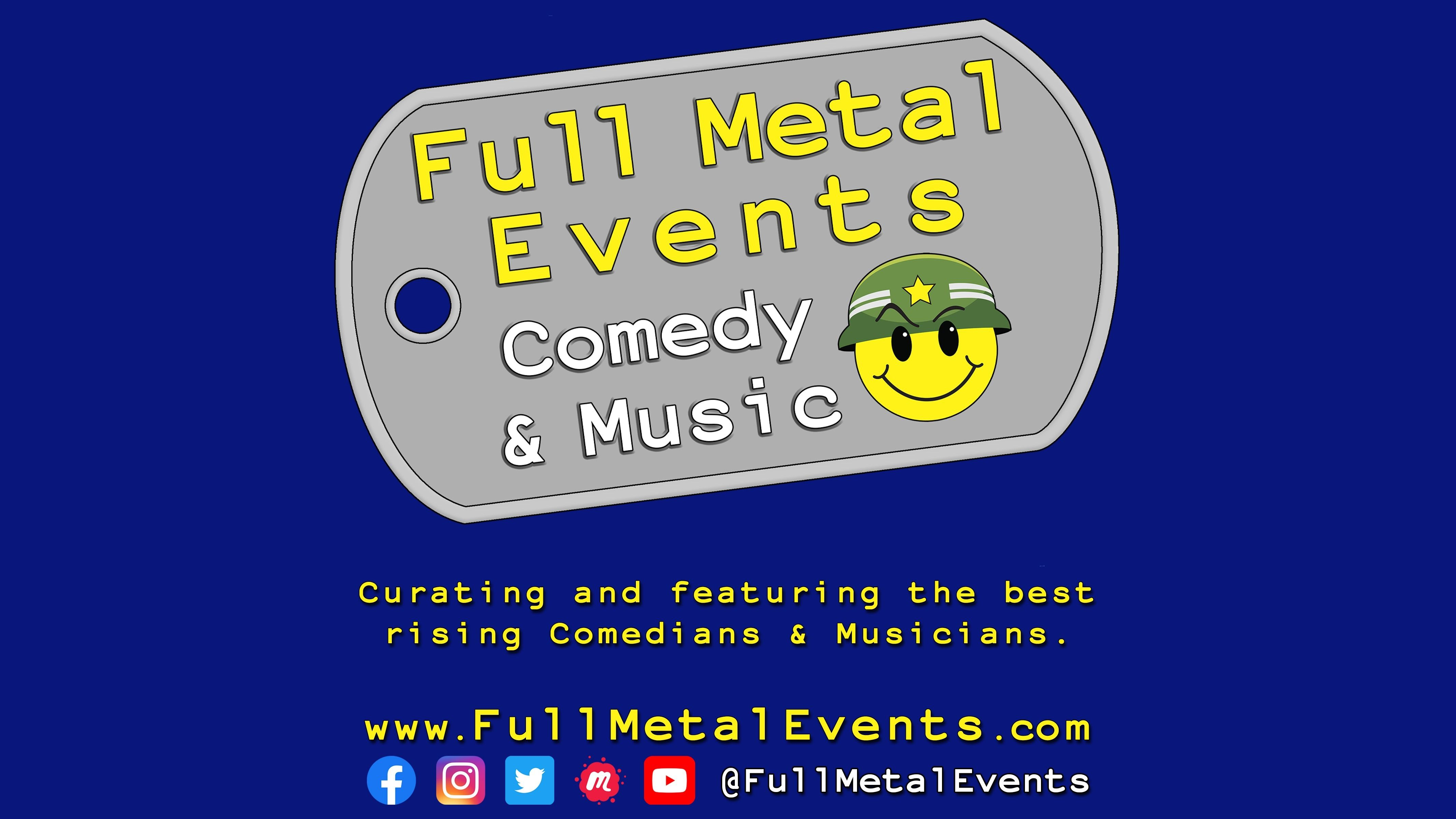 Full Metal Events - Comedy and Music