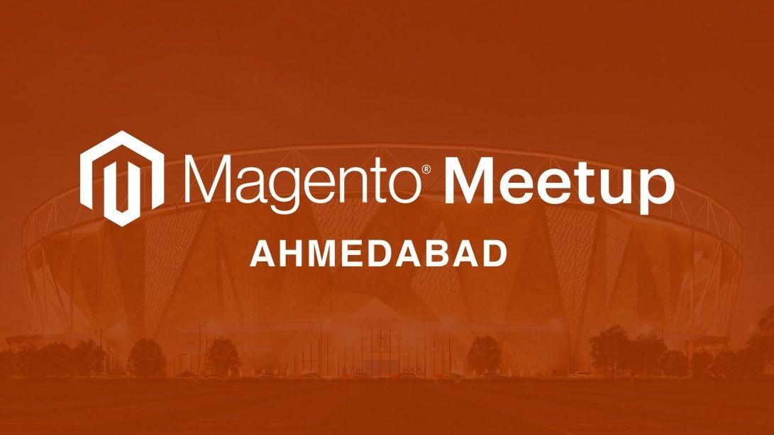 Ahmedabad Magento Meetup