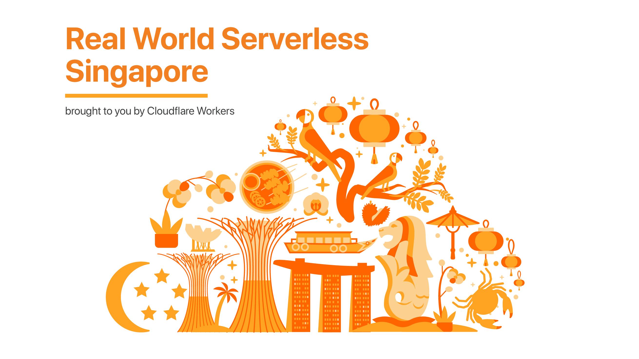 Real World Serverless - Singapore