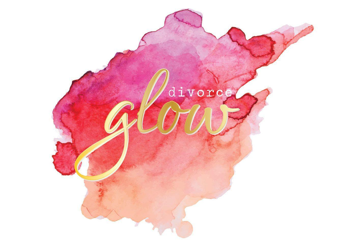Divorce Glow - Come and Find Yourself