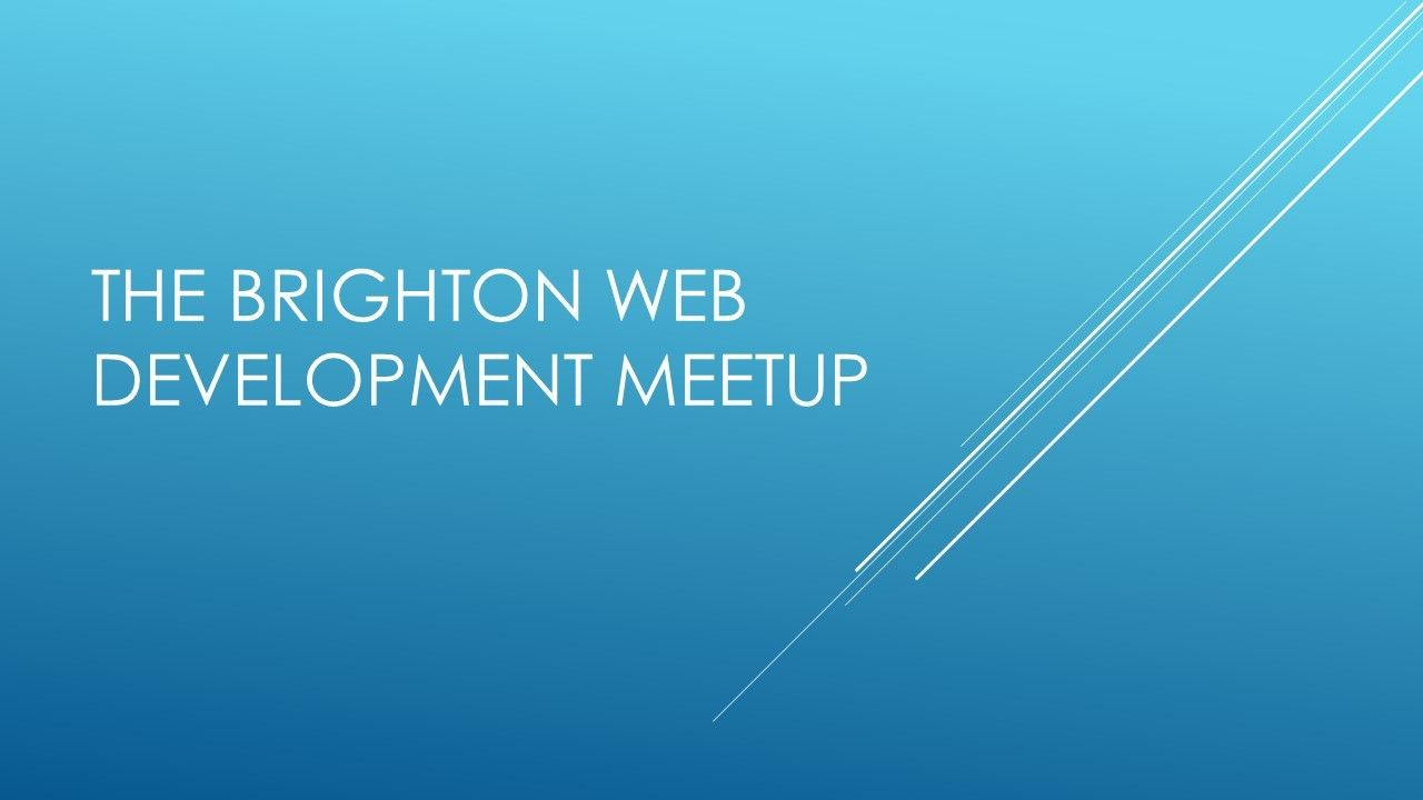 Brighton Web Development Meetup
