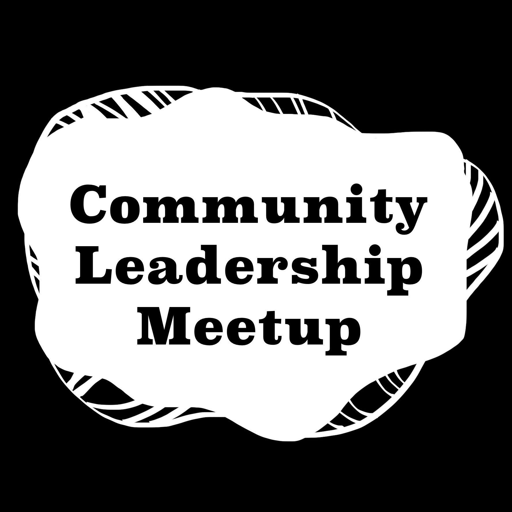 Community Leadership Meetup