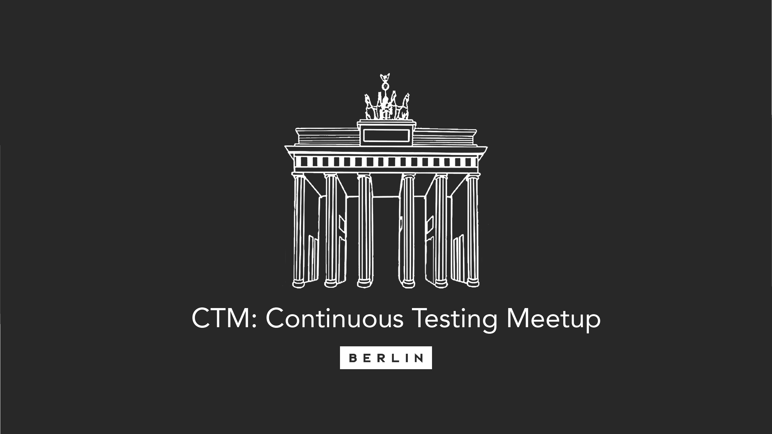 CTM: Continuous Testing Meetup