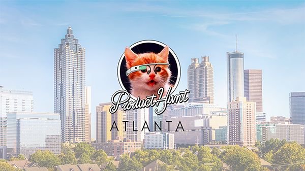 Product Hunt – Atlanta