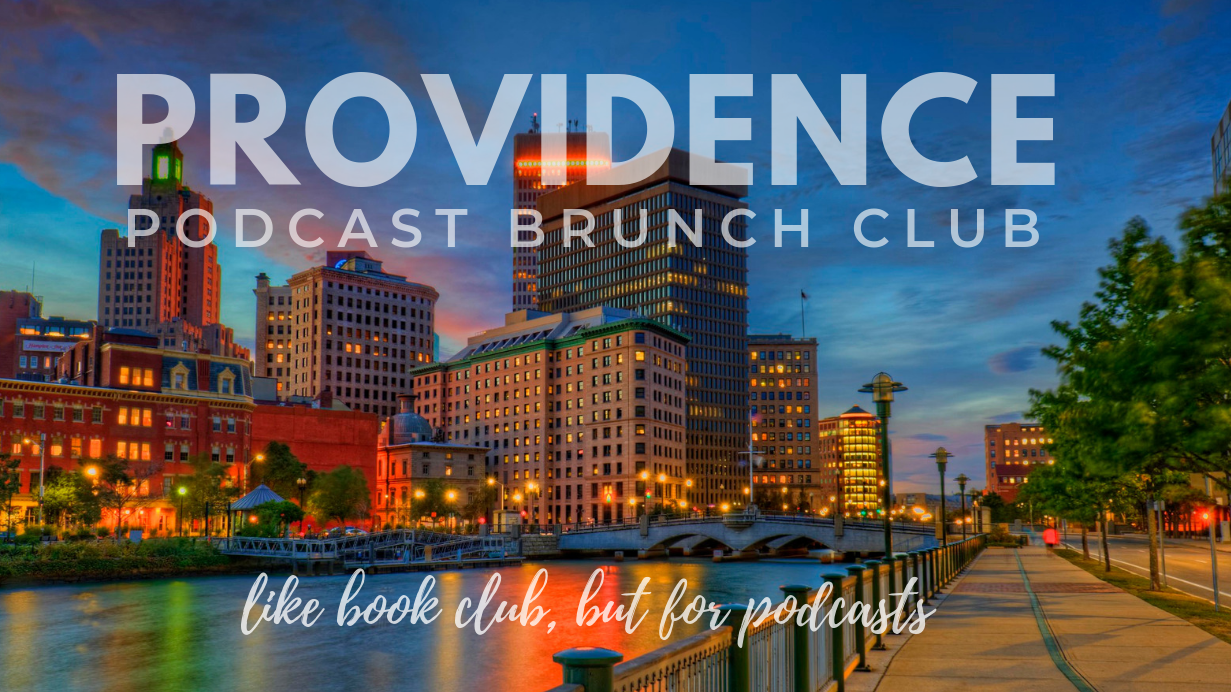 Podcast Brunch Club - Providence Chapter