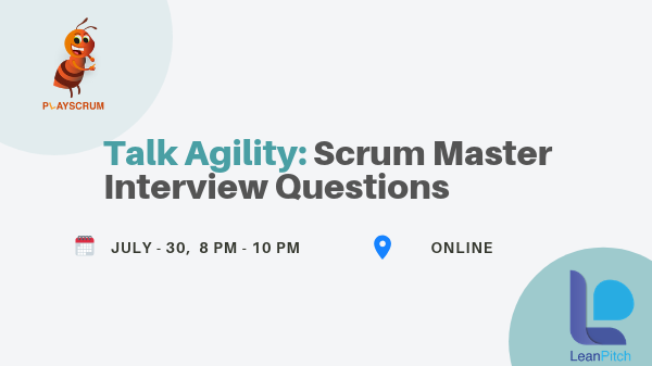 LIVE WEBINAR: Talk Agility - Scrum Master Interview