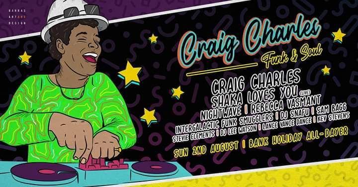 Craig Charles Funk & Soul Club ???? (Tickets £20+)