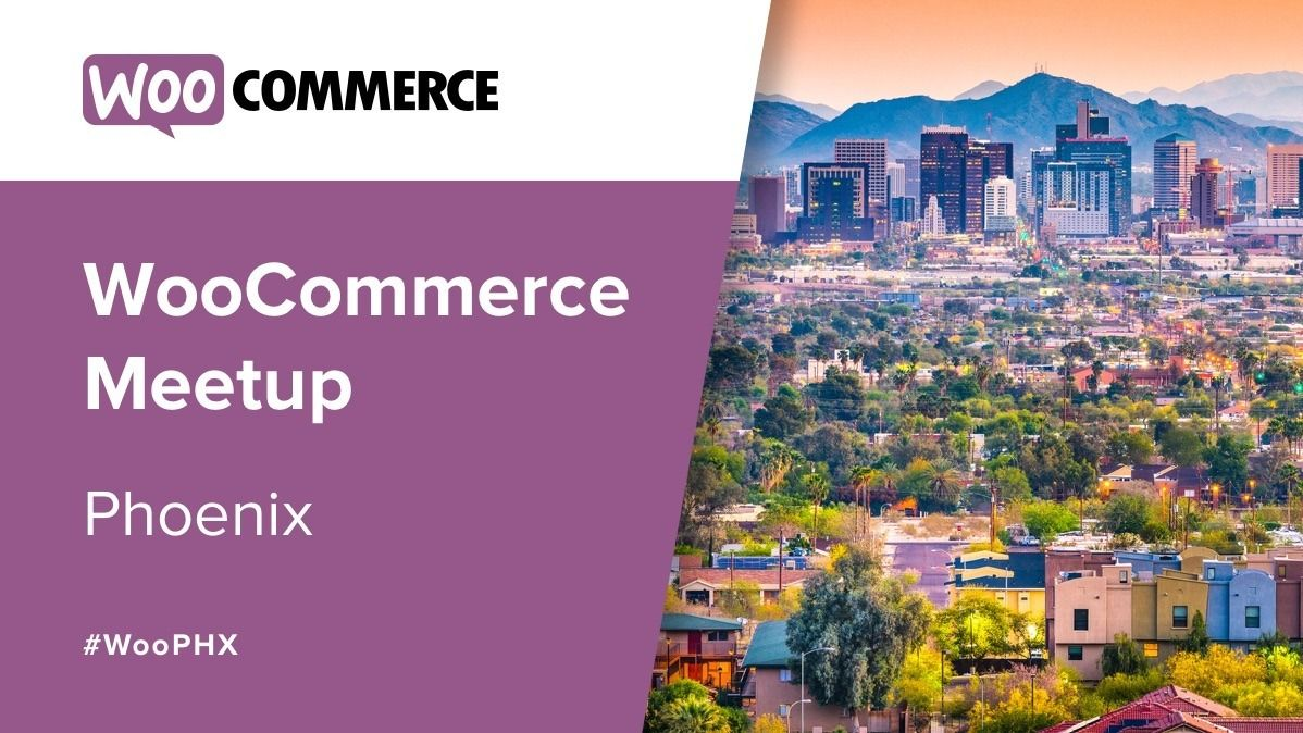 Phoenix WooCommerce Meetup Group