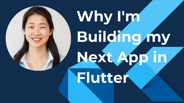 Why I'm Building my Next App in Flutter   Meetup