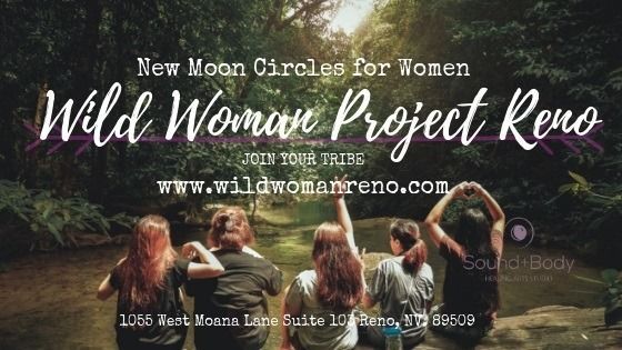The Wild Woman Project  - Reno New Moon Gatherings.